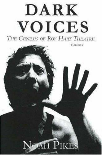 Dark Voices: The Genesis of Roy Hart Theatre (Africa Series, 1) by Pikes, Noah
