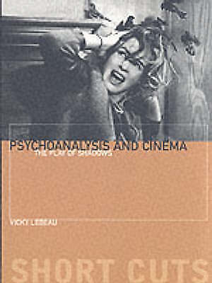 1 of 1 - Psychoanalysis and Cinema by Vicky Lebeau (Paperback, 2006)