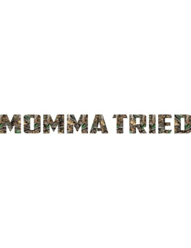 MOMMA TRIED Windsheild decal Available in Camo and Hot Pink Camo