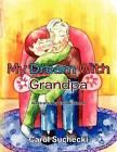 My Dream with Grandpa by Carol Suchecki (Paperback / softback, 2011)
