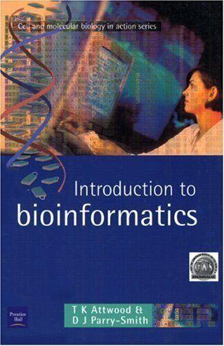 Introduction To Bioinformatics Taschenbuch Teresa Attwood