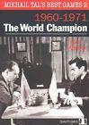 Mikhail Tal's Best Games 2 Karolyi Quality Chess UK LLP Paperback 9781907982798