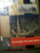 Pictures to Live With by Bryan Holme (1966, Hardback)