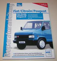 Reparaturanleitung Fiat Ducato / Peugeot J5 / Citroen C 25  - ab 1982!