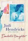 Isabel's Daughter by Judi Hendricks (Hardback, 2003)