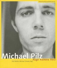 NEW - Michael Pilz [German Language Edition]: Auge Kamera Herz