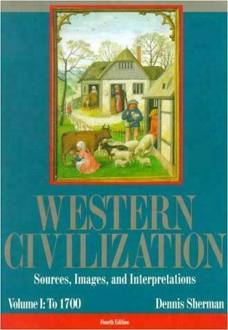 Western Civilization : Sources, Images, and Intrepretations