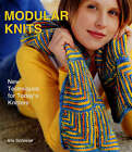 Modular Knits: New Techniques for Today's Knitters by Iris Schreier (Hardback, 2006)