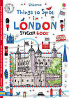 Things to Spot in London Sticker Book by Usborne Publishing Ltd (Paperback, 2015)