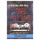 On the 8th Day God Laughed by Robert Darden (Paperback, 1999)