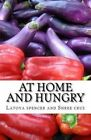 At Home and Hungry by Latoya Spencer, Shree Cruz (Paperback / softback, 2012)