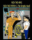 Fuck the Navy, Fuck the System 2: The Graphic Novel by Mark Moremoney, Aaron McCarty (Paperback / softback, 2010)
