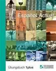 Espanol Actual. Übungsbuch Eins plus von Esther Peleteiro (2004, Taschenbuch)