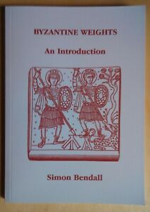 Simon-Bendall-BYZANTINE-WEIGHTS-An-introduction-numismatica