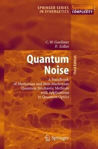 Quantum-Noise-A-Handbook-of-Markovian-and-Non-Markovian-Quantum-Stochastic-M