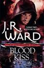 Blood Kiss von J. R. Ward (2016, Taschenbuch)