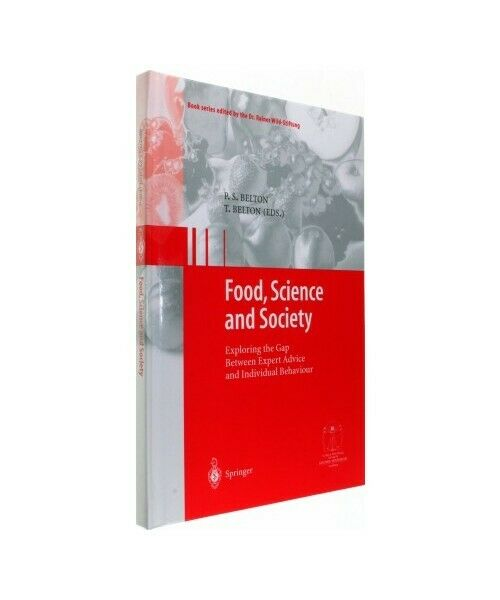 """Food, Science and Society"""