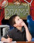 How to Write a Drama by Megan Kopp (Hardback, 2014)