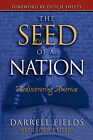 The Seed of a Nation: Rediscovering America by Darrell Fields, Lorrie Fields (Paperback / softback, 2007)