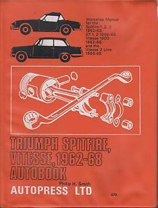 triumph spitfire gt6 mk1 mk2 mk3 vitesse 1962 1968 owners rh ebay co uk Triumph TR6 triumph gt6 workshop manual