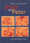 Jesus and Peter: Off-the-record Conversations by John L. Bell, Graham Maule (Paperback, 1999)