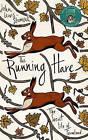 The Running Hare: The Secret Life of Farmland by John Lewis-Stempel (Hardback, 2016)