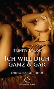 Maengelexemplar-Ich-will-dich-ganz-und-gar-Erotische-Geschichten-Trinity-Taylor