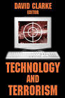 Technology and Terrorism by Transaction Publishers (Paperback, 2004)