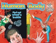 Human Body X-Ray: Find out what's inside (X-Ray Window Series) by The Book Comp