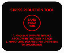 Funny Sarcastic Stress Reduction Tool Mouse Mat! FREE POSTAGE!! Black