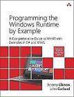 Programming the Windows Runtime by Example von John Garland und Jeremy Likness (2014, Taschenbuch)