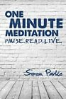 One Minute Meditation by Simon Parke (Paperback, 2014)
