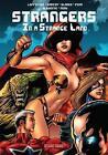 Strangers in a Strange Land 9781612272993 by Jean-marc Lofficier Paperback
