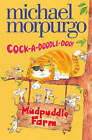 Cock-A-Doodle-Do by Michael Morpurgo (Paperback, 2008)