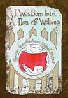 I Was Born Into a Den of Wolves by Clifton Davis (Hardback, 2011)