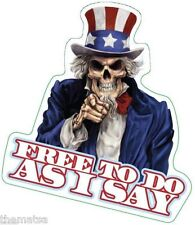 "4"" UNCLE SAM FREE TO DO AS I SAY SKULL HELMET BUMPER STICKER DECAL MADE IN USA"