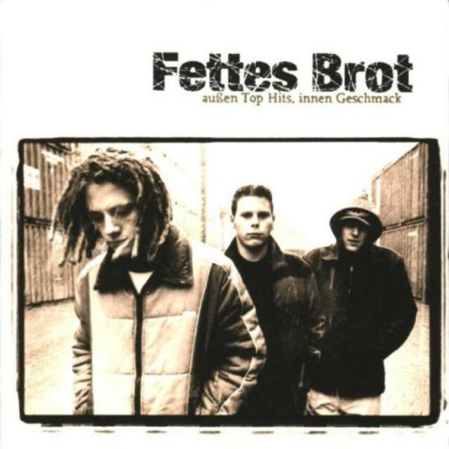 FETTES BROT Außen Top Hits Innen Geschmack CD 1996 * TOP