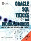 Oracle SQL Tricks and Workarounds: Expert Guide to Oracle SQL Excellence by Zahar Hilkevich (Paperback, 2011)