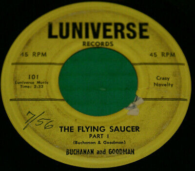 Buchanan and Goodman novelty 45 The Flying Saucer part 1 bw part 2 Luniverse Oop | eBay