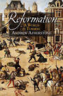 Reformation: A World in Turmoil by Andrew Atherstone (Paperback, 2015)
