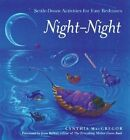 Night-night: Settle-down Activities for Easy Bedtimes by Cynthia MacGregor (Paperback, 2002)