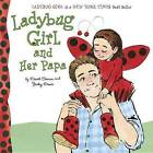Ladybug Girl and Her Papa by Jacky Davis (Board book, 2017)