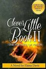 Clever Little Book II the Furnace of Youth by Elaina Davis (Paperback / softback, 2013)