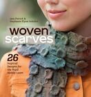 Woven Scarves: 26 Inspired Designs for the Rigid Heddle Loom by Jane Patrick (Paperback, 2014)
