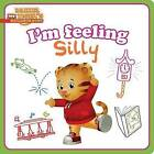 I'm Feeling Silly by Natalie Shaw (Board book, 2016)