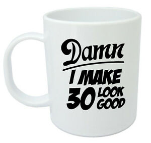 Image Is Loading Damn 30 Mug 30th Birthday Gifts Presents Gift