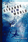 A Strange New World by George Griffith (Paperback / softback, 2003)