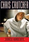 Chinese Handcuffs by Chris Crutcher (Paperback, 2004)