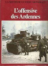 GUERRE 39 - 45  /    L'OFFENSIVE DES ARDENNES