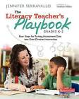 The Literacy Teacher's Playbook, Grades K-2: Four Steps for Turning Assessment Data Into Goal-Directed Instruction by Jennifer Serravallo (Paperback / softback, 2014)
